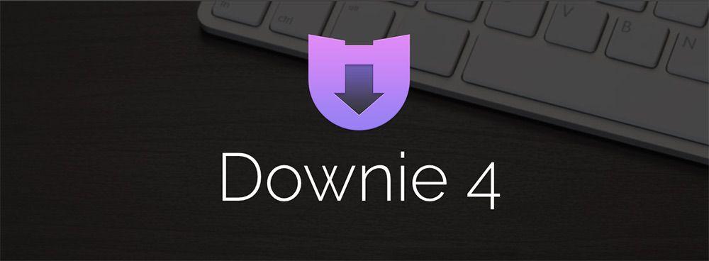 MAC系统最优秀的视频下载工具 Downie 4